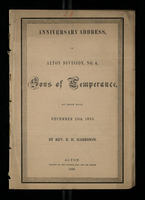 Anniversary Address, to Alton Division, No. 4, Sons of Temperance, at their Hall, December 25, 1852