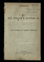 Address of Hon. William H. Haywood, Jr. to the People of North Carolina