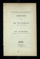 Correspondence Between Mr. Hülsemann, Austrian Chargé D'Affires, and Mr. Webster, Secretary of State of the United States