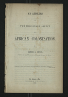 An Address on the Missionary Aspect of African Colonization
