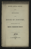 Eighth Annual Report of the Managers of the House of Industry, Under the Control of the Martha Washington Society