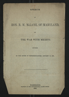Speech of Hon. R. M. McLane, of Maryland, on the War With Mexico
