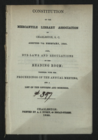 Constitution of the Mercantile Library Association of Charleston, S. C. Adopted 7th February, 1855