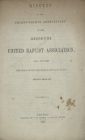 Minutes of the Thirty-Fourth Anniversary of the Missouri United Baptist Association
