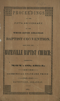 Proceedings of the Fifth Anniversary of the White River Arkansas Baptist Convention