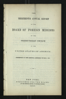The Thirteenth Annual Report of the Board of Foreign Missions of the Presbyterian Church