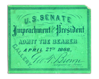 U.S. Senate Impeachment of the President; Admit the Bearer Ticket