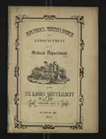 Annual Catalogue and Announcement of the Medical Department of the St. Louis University