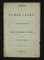 Address of Zadok Casey to His Constituents of the Second Congressional District of the State of Illinois