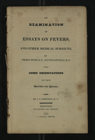An Examination of Essays on Fevers, and Other Medical Subjects