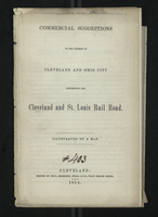 Commercial Suggestions to the Citizens of Cleveland and Ohio City Concerning the Cleveland and St. Louis Railroad