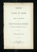 Report on the Gauge of Track to Board of Directors of Pacific Railroad, Missouri