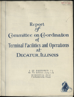 Report of Committee on Co-ordination of Terminal Facilities and Operations at Decatur, Illinois