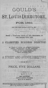 Gould's St. Louis Directory, for 1883. (For the Year Ending April 1st, 1884.)