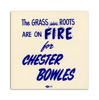 The Grass Roots are on Fire for Chester Bowles Card