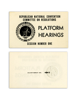 Republican National Convention Platform Hearings Paper Ticket