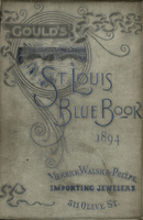 Gould's Blue Book, for the City of St. Louis. 1894. Vol. XII. For the Year Ending November 15th, 1894