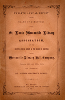 Twelfth Annual Report of the Board of Directors of the St. Louis Mercantile Library Association