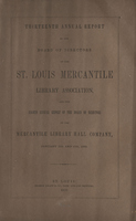Thirteenth Annual Report of the Board of Directors of the St. Louis Mercantile Library Association