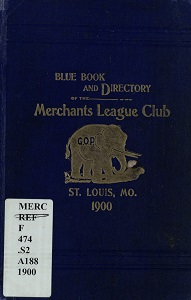 Blue Book and Directory of the Merchants League Club
