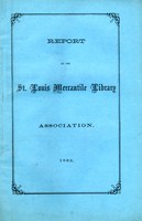 Eighteenth Annual Report of the Board of Directors of the St. Louis Mercantile Library Association