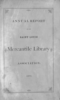 Twenty-First Annual Report of the Board of Directors of the St. Louis Mercantile Library Association