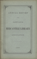 Thirty-Second Annual Report of the Board of Directors of the Saint Louis Mercantile Library Association