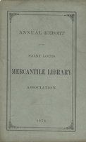 Thirty-Fourth Annual Report of the Board of Directors of the Saint Louis Mercantile Library Association