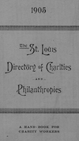 St. Louis Directory of Charities and Philanthropies, 1905