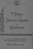 St. Louis Directory of Charities and Philanthropies, 1907
