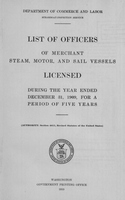 List of Masters, Mates, Pilots, and Engineers of Merchant Steam, Motor, and Sail Vessels 1909