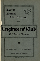 Eighth Annual Bulletin of the Engineers' Club of St. Louis